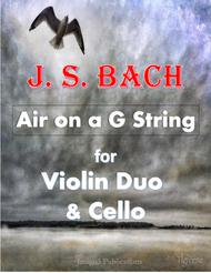 Bach: Air on a G String for 2 Violins & Cello