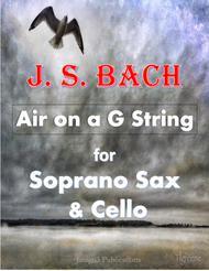 Bach: Air on a G String for Soprano Sax & Cello