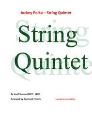 Jockey Polka (Josef Strauss) - for String Quintet (3 Violins; Viola and Violoncello)