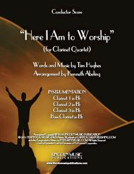 Here I Am to Worship (for Clarinet Quartet)