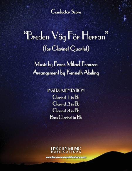 Breden Väg För Herran (Prepare the Royal Highway) (for Clarinet Quartet & optional Organ)