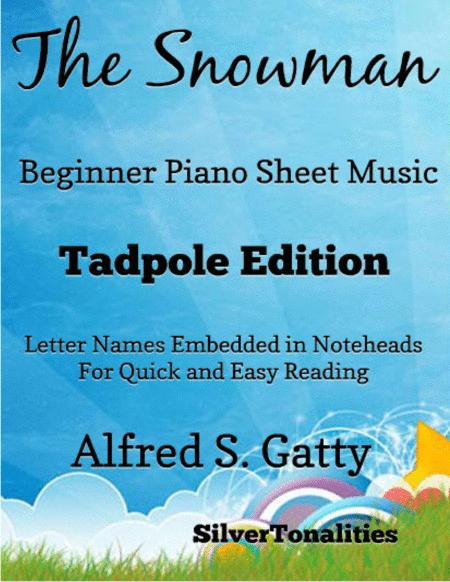 The Snowman Beginner Piano Sheet Music Tadpole Edition