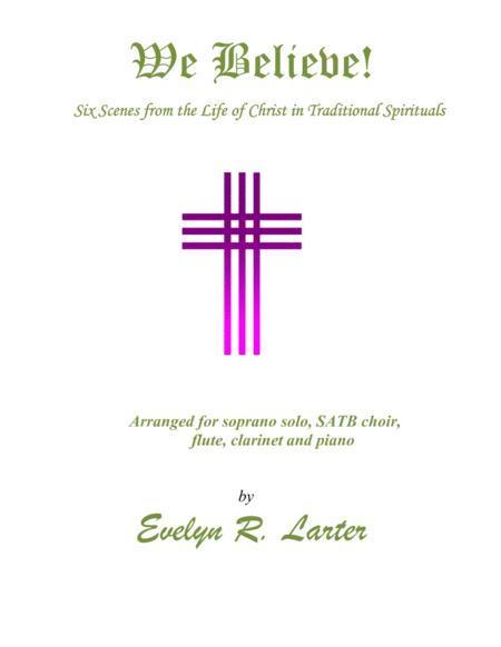 We Believe! Six Traditional Spirituals
