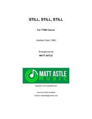 Still, Still, Still - for men's voices (quartet or chorus)