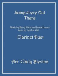 Somewhere Out There, arranged for Clarinet Duet