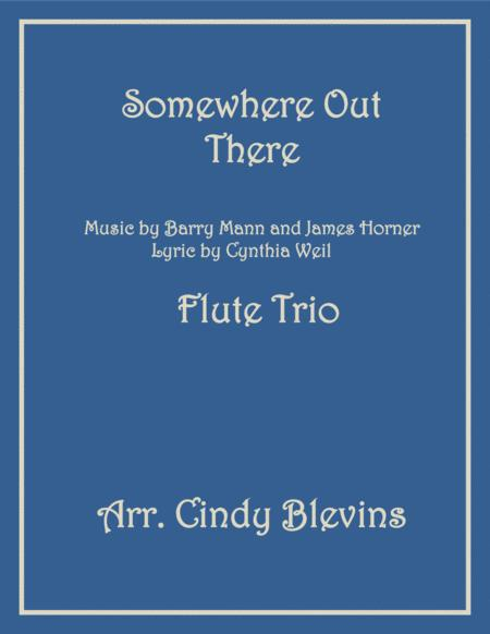 Somewhere Out There, arranged for Flute Trio