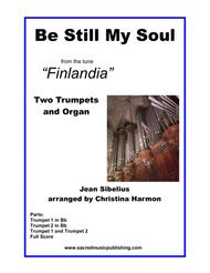 Be Still My Soul Finlandia - Two Trumpets & Organ