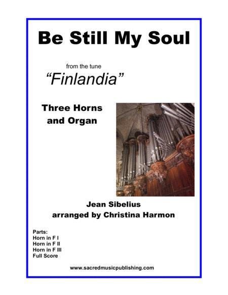 Be Still My Soul Finlandia – Three Horns & Organ