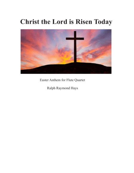 Christ the Lord is Risen Today (for flute quartet)