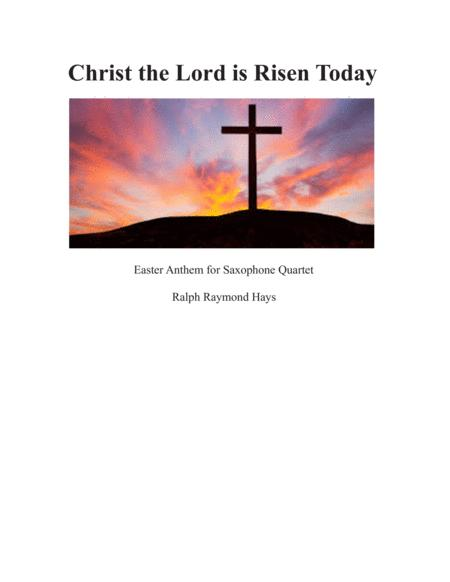 Christ the Lord is Risen Today (for saxophone quartet)