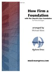 How Firm a Foundation with The Church's One Foundation