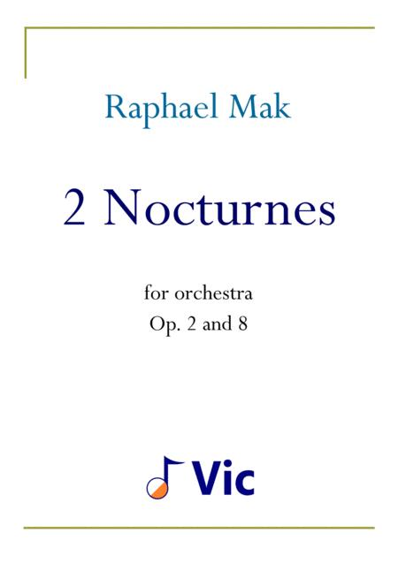 2 Nocturnes, op. 2 and 8