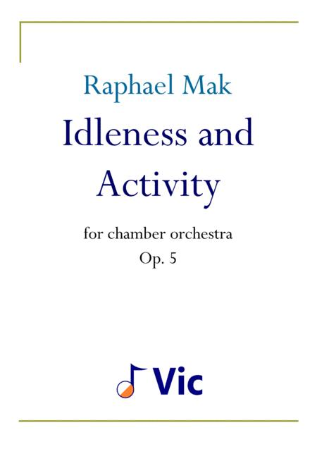 Idleness and Activity, op. 5