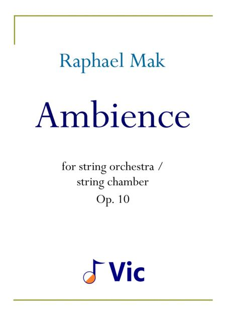 Ambience (string orchestra/chamber version), op. 10