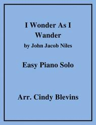 I Wonder As I Wander, arranged for Easy Piano Solo