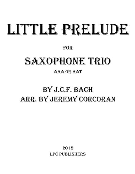 Little Prelude for Three Saxophones (AAA or AAT)