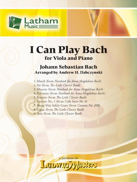 I Can Play Bach