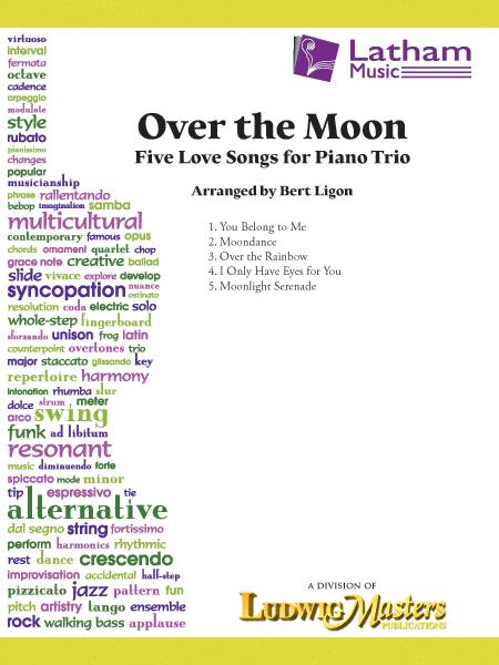 Over the Moon: Five Love Songs for Piano Trio