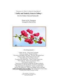 Softly and Tenderly Jesus is Calling (For String Quartet)