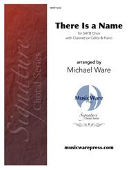 There Is a Name (SATB Choir)