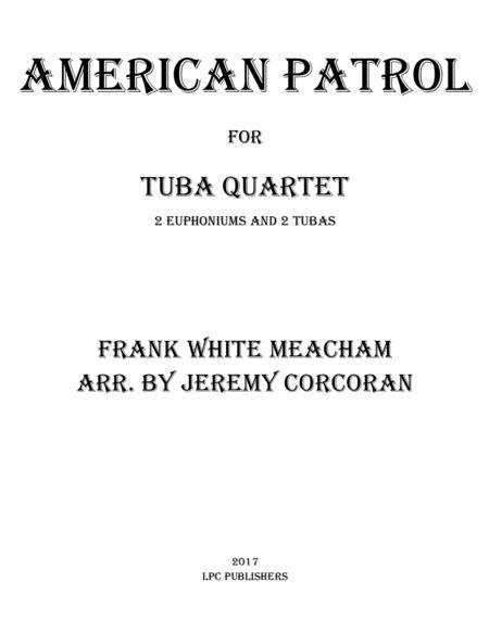American Patrol for Tuba Quartet
