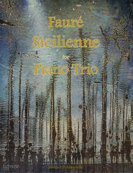 Faure: Sicilienne for Piano Trio