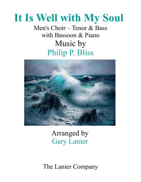 IT IS WELL WITH MY SOUL (Men's Choir - Tenor & Bass) with Bassoon & Piano