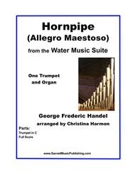 Hornpipe (Allegro Maestoso) from the Water Music Suite - One Trumpet and Organ