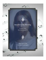 Beautiful is the Morning - an original hymn