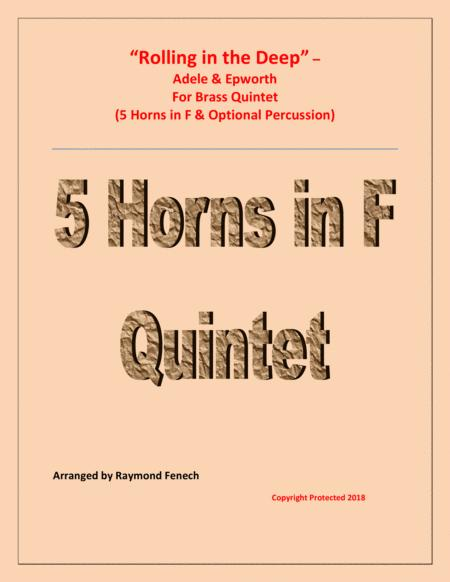 Rolling In The Deep - Horn Quintet ( 5 Horns in F & Optional Drum Set and Tambourine)