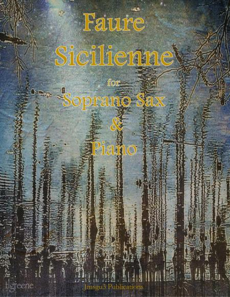 Faure: Sicilienne for Soprano Sax & Piano