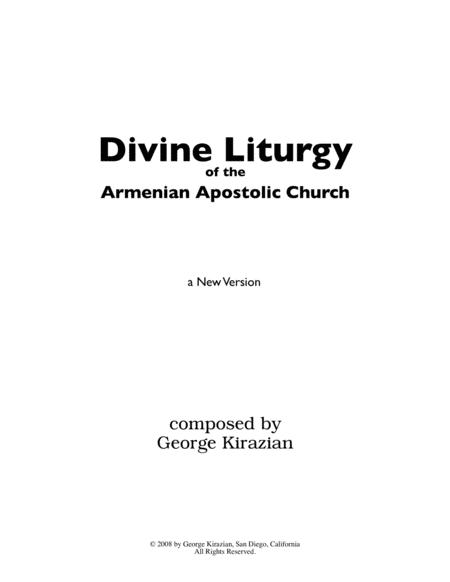 The Divine Liturgy of the Armenian Apostolic Church - A New Version by George Kirazian