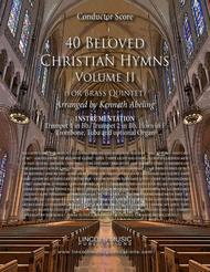40 Beloved Christian Hymns Volume II (for Brass Quintet and optional Organ)