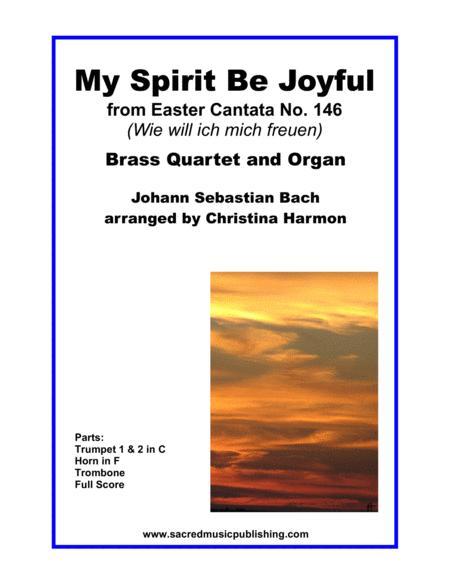 My Spirit Be Joyful -  Brass Quartet and Organ