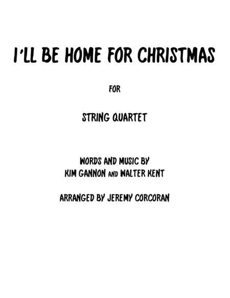 I'll Be Home For Christmas for String Quartet