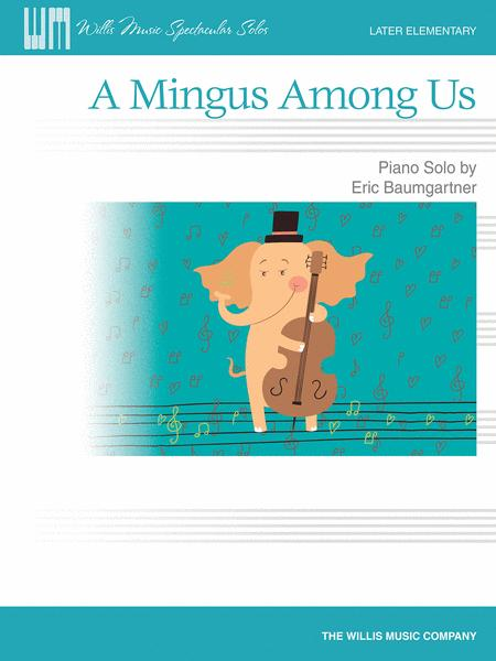 A Mingus Among Us