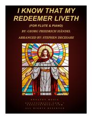 I Know That My Redeemer Liveth (for Flute Solo & Piano)