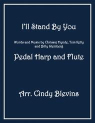 I'll Stand By You, arranged for Pedal Harp and Flute