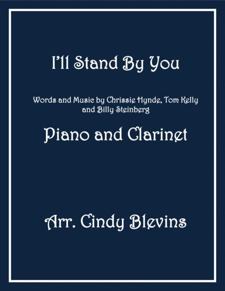 I'll Stand By You, arranged for Piano and Bb Clarinet