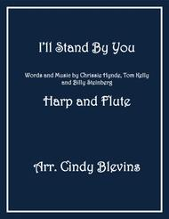 I'll Stand By You, arranged for Harp and Flute