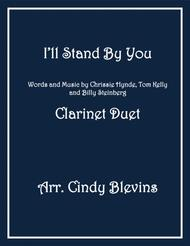 I'll Stand By You, arranged for Clarinet Duet