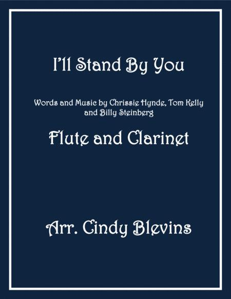 I'll Stand By You, arranged for Flute and Bb Clarinet