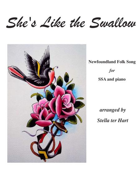 She's Like the Swallow for SSA choir and piano. Newfoundland folk song ballad.