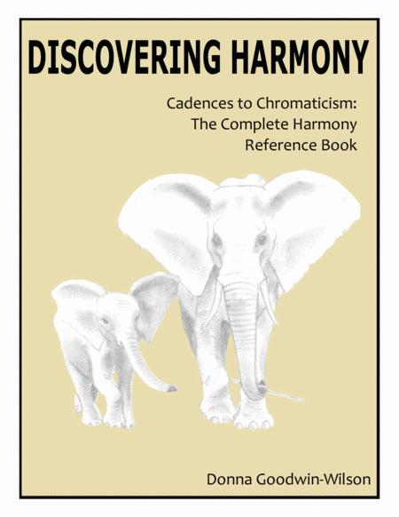 Discovering Harmony: Cadences to Chromaticism (Textbook)