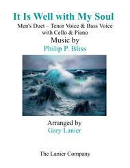 IT IS WELL WITH MY SOUL (Men's Duet - Tenor Voice, Bass Voice) with Cello & Piano