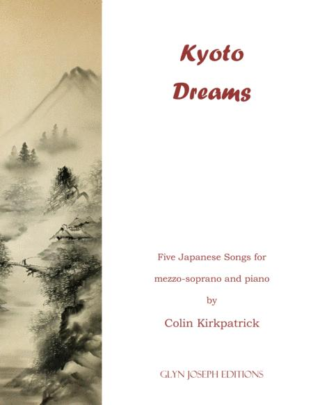 Kyoto Dreams.  Five Japanese songs for mezzo-soprano and Piano