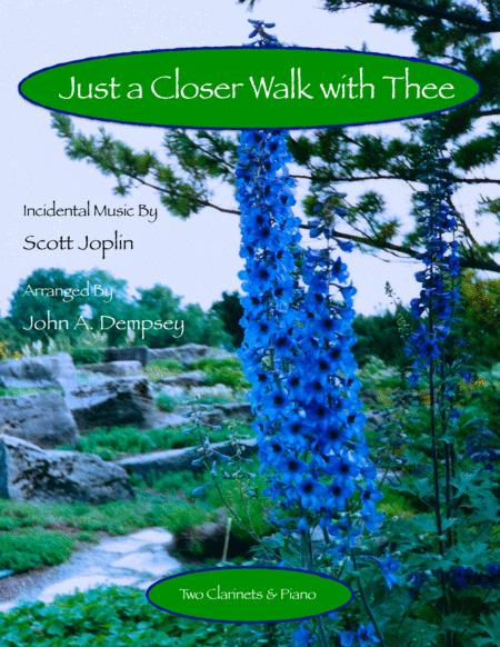 Just a Closer Walk with Thee (Trio for Two Clarinets and Piano)