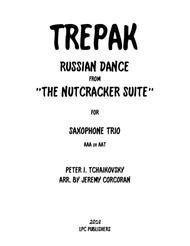 Trepak from The Nutcracker Suite for Three Saxophones (AAA or AAT)