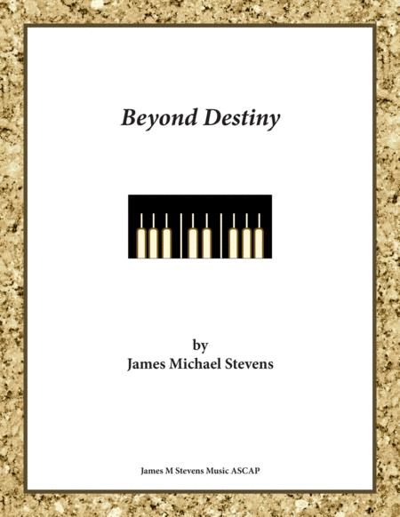 Beyond Destiny - Piano Composition