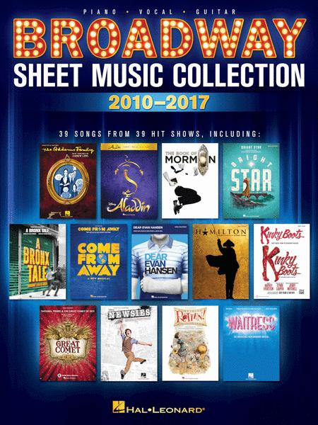 Broadway Sheet Music Collection: 2010-2017